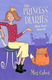 Mia Goes Fourth The Princess Diaries 4 By Meg Cabot