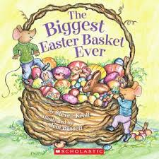 The Biggest Pumpkin Ever By Steven Kroll by The Biggest Easter Basket Ever By Steven Kroll