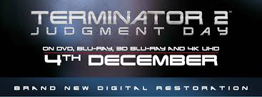 TERMINATOR ON DVD BLU RAY 3D BLU RAY AND 4K UHD 4th DECEMBER