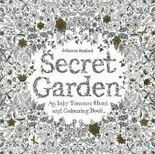 7 Stunning Adult Coloring Books Full Of Enchanted Gardens And Flowers Secret Garden