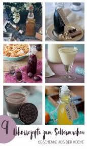 9 leckere likörrezepte zum selbermachen und verschenken