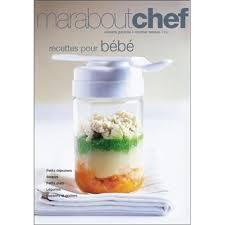 recette de cuisine pour bébé recettes pour bébés broché blandine vié achat livre achat