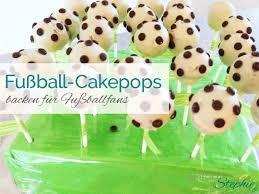 fuß cakepops zur kinderparty oder zur wm em