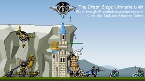 the great siege the great siege tank unicorn tower ayumilove