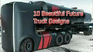 100 Truck Designs 10 Beautiful Future MEH6336 Mehtab Hussain Araeen