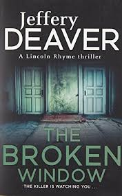 The Broken Window Lincoln Rhyme Book 8 Thrillers By Jeffery Deaver INR13500