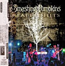 The Smashing Pumpkins Siva by The Smashing Pumpkins Greatest Hits Japanese Edition 2014