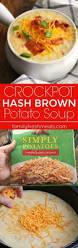 Crock Pot Potato Soup Mama by Best 25 Crock Pot Potato Soup Ideas On Pinterest Slow Cooker