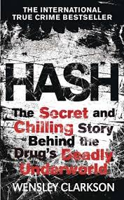Hash The Chilling Inside Story Of Secret Underworld Behind Worlds Most Lucrative Drug