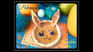 Japanese Pumpkin Pie Recipe by Easy Recipe How To Make Kawaii Pokemon Eevee Pumpkin Pie Fall