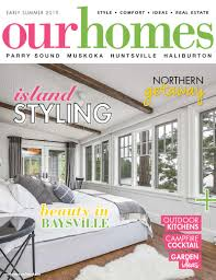 100 Ca Home And Design Magazine On Stands OUR HOMES Muskoka Early Summer 2019 Our S