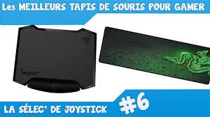 les meilleurs tapis de souris pour gamers la sélec de joystick