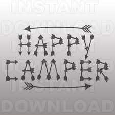 Happy Camper With Arrows SVG FileCamping File Cutting By Sammo