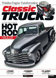 Classic Trucks - July 2018 Free PDF Magazine Download Create Your Own Vintage Dream Machine Cowboys And Indians Magazine Custom Trucks Classic Restoration Youtube Pin By Ratna Wulandari On Dskooltrucks Pinterest Legacy Napco Cversion Is Half Task Force Pickup Truck Ford Officially Own A Truck A Really Old One More Photos 1968 Chevy C10 In Hays Antique Museum California The Buyers Guide Drive Ford Trucks For Sale Lover Warren Truckdomeus Coolest Of The 2016 Show Seasonso Far Hot Rod Network Best Beds At Goodguys Scottsdale South West Nats