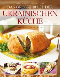 kochbuch das große buch der ukrainischen küche andrey