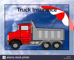 Truck Insurance Stock Photo: 84715958 - Alamy Commercial Truck Insurance Comparative Quotes Onguard Forklift Gallagher Uk Premier Group Home Sacramento And Farmers Services National Casualty Semi Barbee Jackson Ipdent Truckers Tow Towing Business Einsurance For Owner Operators Landstar Trucking Jobs Jacksonville Proper Ways To Purchase Nj Upwixcom
