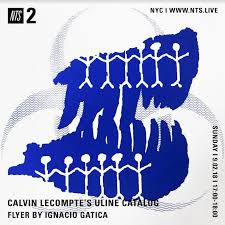 NTS Radio On Twitter Its The Uline Catalog Show With Calvin