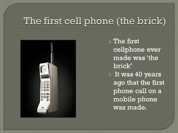 7 The First Cellphone Ever Made Was Brick It 40 Years Ago That Phone Call On A Mobile