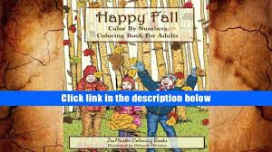 FREE DOWNLOAD Color By Numbers Coloring Book For Adults Happy Fall Autumn Scenes Adult