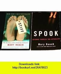 2 Titles By Mary Roach Stiff Spook ASIN B00280HMU6