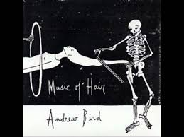 Andrew Bird - Music Of Hair (FULL) - With Loop Control - YouTube ... Andrew Bird Noble Beastuseless Catures Deluxe Edition We Went To Birds House For The Best Concert Ever Nerdist Armchair Apocrypha Lyrics And Tracklist Genius May 2009 Thestebergprinciple 83 Toddler Uk Kids Childrens Tub Chair Fat Possum Records Fimdalinha Armchairs Cover By Small Fish Youtube Lps Vinyl Cds Stereogum