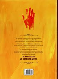 le myst e de la chambre jaune rouletabille une aventure de 1 le mystère de la chambre jaune