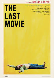 100 Dennis Hoppers EXCLUSIVE THE LAST MOVIE Gets New Poster Art For