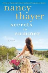 In Secrets Summer By Nancy Thayer After Years Of Being Moved From One Family Members House To Another The Island