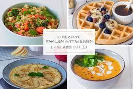 10 ideen fürs familien mittagessen lieblingszwei foodblog