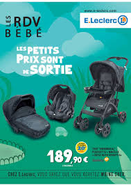 siege auto leclerc pivotant e leclerc les rdv bébé cataloguespromo com