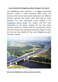 100 Magdeburg Water Bridge Seven Wonderful Magdeburg Water Bridge In The World By Samaira