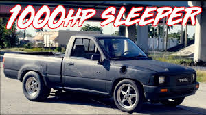 100 Toyota Truck 1000HP Sleeper Pickup He Bought It For 800 YouTube