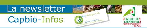 chambre d agriculture bretagne capbio infos la nouvelle newsletter bio des chambres d agriculture