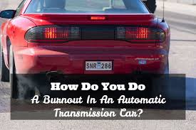 How Do You Do A Burnout In An Automatic Transmission Car? - Driving Life How To Make Your Duramax Diesel Engine Bulletproof Drivgline 2015 High Country Burnout Coub Gifs With Sound Burnouts The Science Behind It What Goes Wrong And To Do Car Tire Stock Photos Images Alamy Fire Truck Dispatched Contest Firemen Dont Uerstand 2006 Chevy Malibu Part Viewschevy Colorado Pic Album Getting Bigger New Events Added Toilet Race And Manifold Far From Take One Donuts Optima 2017 Florida Fest Oh Yes That Awesome Dealerbuilt 650 Hp Ford F150 Lightning Is Gas Monkey In 44 Builds Dodge Gas Monkey Garage Mater Tow Home Facebook