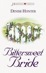Bittersweet Bride Kansas Brides Book Heartsong Presents By Denise Hunter