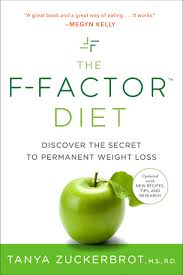 The F-Factor Diet: Discover The Secret To Permanent Weight ...