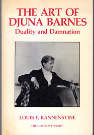 Amazon.com: The Art Of Djuna Barnes: Duality And Damnation (The ... Djuna Barnes Quote I Can Draw And Write Youd Be Foolish Berenice Abbott Man Rays Studio 1925 30 Best Images On Pinterest Writers 1920s Books Nightwood Revisited Djuna_barnes Twitter Embracing The Quirkiness Of New Hampshire Public Radio Until Churn Milk Joan Translating To Film An Interview With Daviel Shy Brunos Weekly Volume 2 Number 18 28 Barnes Djuna Life Death Of Gonzo Greta Garbo American