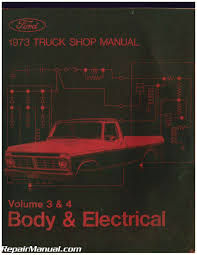 Used 1973 Ford Truck Shop Manual Volume 3 4 Body And Electrical | EBay 1973 Ford Truck Model Econoline E 100 200 300 Brochure F250 Six Cylinder Crown Suspension F100 Ranger Xlt 3 Front 6 Rear Lowering 31979 Wiring Diagrams Schematics Fordificationnet F 250 Headlight Diagram Wire Data Schema Vehicles Specialty Sales Classics Horn Lowered Hauler Heaven Pinterest 7379 Oem Tailgate Shellbrongraveyardcom Pickup 350 Steering Column Enthusiast