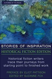 Stories Of Inspiration Historical Fiction Edition Volume 1