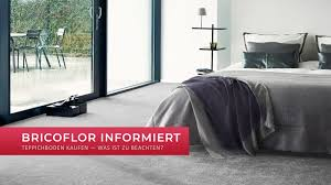 teppichboden kaufen was ist zu beachten bricoflor