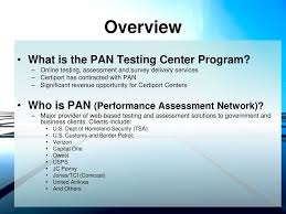Diversify Your Revenue With The PAN Testing Center Program Ppt