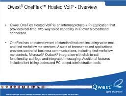 PPT - Qwest ® OneFlex™ Hosted VoIP PowerPoint Presentation - ID:376751 Digitone Call Blocker Frequently Asked Questions Patent Us08978 Voice Over Internet Protocol Voip Telephone Shoretel Standard Statement Of Work Rev2 Over Ip Us20070121598 Emergency Call Methodology For Voipasteriskpdf Session Iniation Protocol Zyxel P2812hnuf1 Default Password Login Manuals And Reset Ex99117jpg