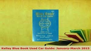 Download Kelley Blue Book Used Car Guide JanuaryMarch 2015 EBook ... Official Site Kelley Blue Book On Yahoo Free Download Photo Of New 15 Blue Book Png For Free Download On Mbtskoudsalg Word Of Mouth Is Not Enough When It Comes To Car Shopping 2017 Best Buy Awards Results Are In Jenns Blah Tradein Value Estimator Dick Dyer And Associates Near Lexington Enterprise Promotion First Nebraska Credit Union 1500 Rebel Crew Cab Pickup In Fremont Chrysler Dodge Jeep Rambr Class 2018 The Resigned Cars Trucks Suvs Trade Car San Juan Capistrano Ca Mazda Used Truck Guide Resource Freedownload Kelley Consumer Guide Used Edition Announces Winners 2016