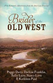 Brides Of The Old West Five Romantic Adventures From American