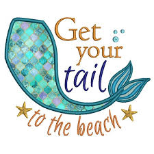 Your Tail To the Beach Mermaid Tail Applique Machine Embroidery