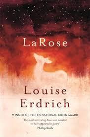 LaRose By Louise Erdrich Lonesome Reader