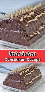 rehrücken rezept schnelle und einfache kuchen rezepte