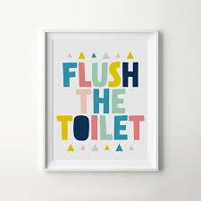 Bathroom Print Flush The Toilet Printable Kids Nursery Poster Wall Art Digital Download