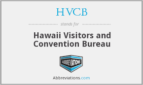 hawaii visitors and convention bureau what does hvcb stand for