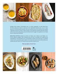 cuisine espagne livre la cuisine espagnole de fleur les éditions de l homme